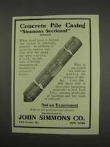 1913 John Simmons Co. Ad - Concrete Pile Casing - $14.99