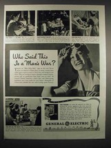1942 General Electric Ad, Who Said This is a Man's War? - $14.99