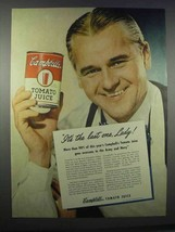 1945 Campbell's Tomato Juice Ad - It's the Last One - $14.99