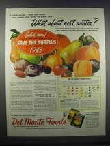 1943 Del Monte Foods Ad - What About Next Winter? - $14.99