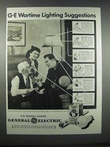 1943 General Electric Mazda Lamps Ad - Wartime Lighting - $14.99