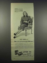 1947 Lipton Tea Ad - Ann Todd - What A Lift - $14.99