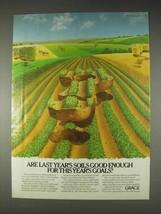 1982 Grace Fertilizers Ad - Last Year's Soils - $14.99