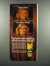 1983 Johnson Wax Pledge Ad - I Get More Out of Dusting - $14.99