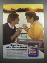 1983 Maxwell House Master Blend Coffee Ad - Start Fresh - $14.99
