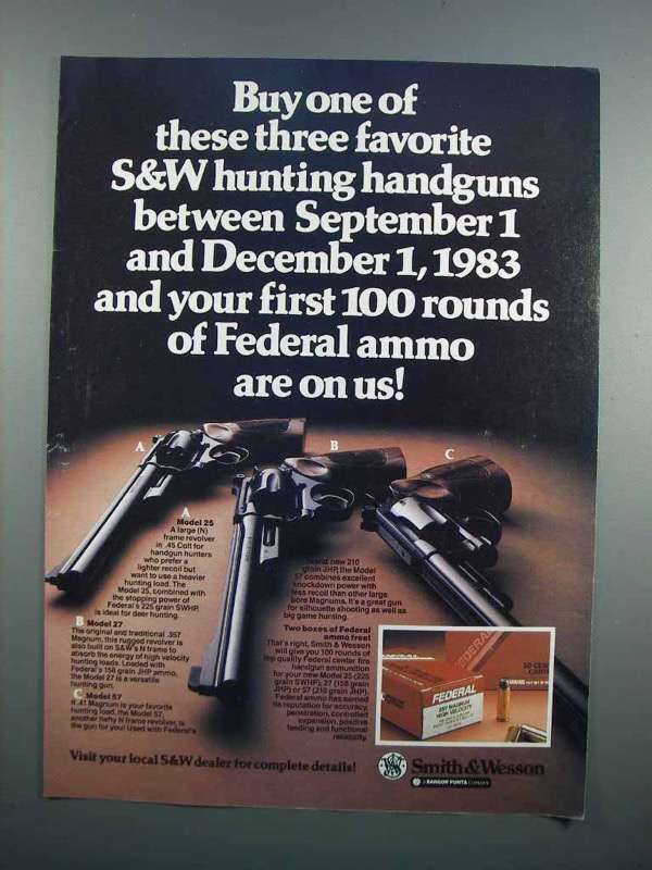 Primary image for 1983 Smith & Wesson Model 25, 27 & 57 Revolvers Ad