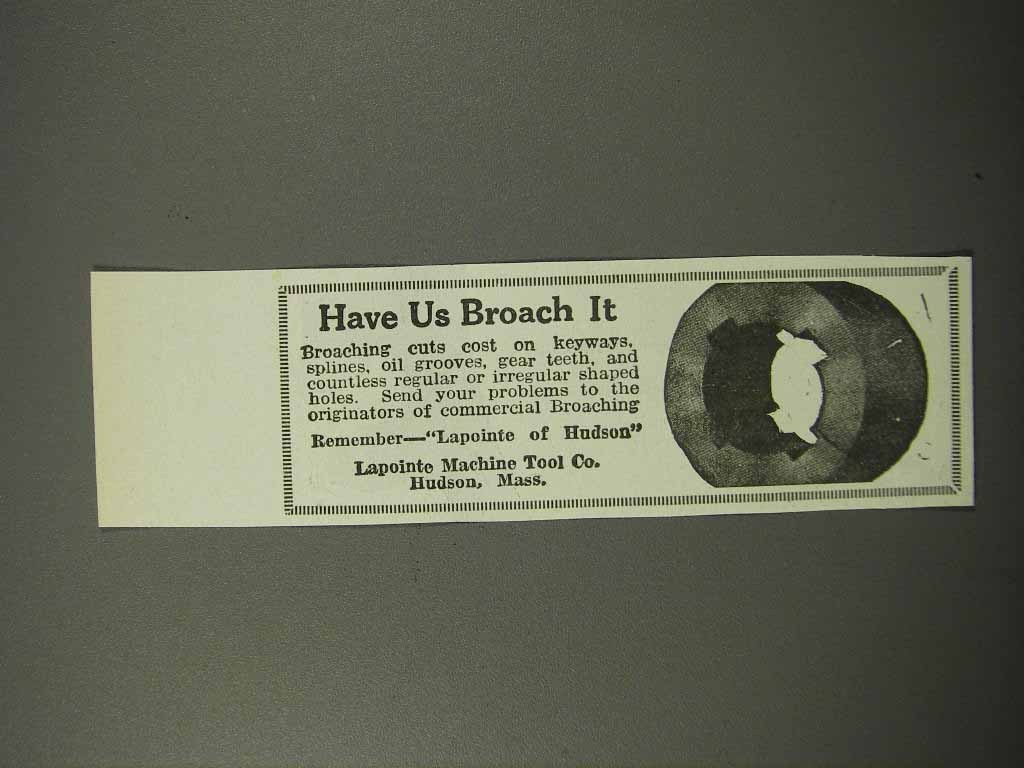 Primary image for 1924 Lapointe Machine Tool Co.  Ad - Have Us Broach It