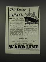 1925 Ward Line Ad - This Spring See Havana - $14.99