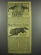 1928 F.C. Taylor Fur Co. Ad - Ship Furs Now - $14.99