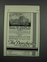 1931 The Dorchester Hotel, Park Lane, London Ad - $14.99