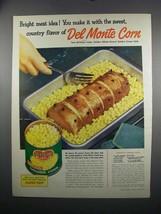 1949 Del Monte Corn Ad - Cornpatch Canadian Bacon - $14.99