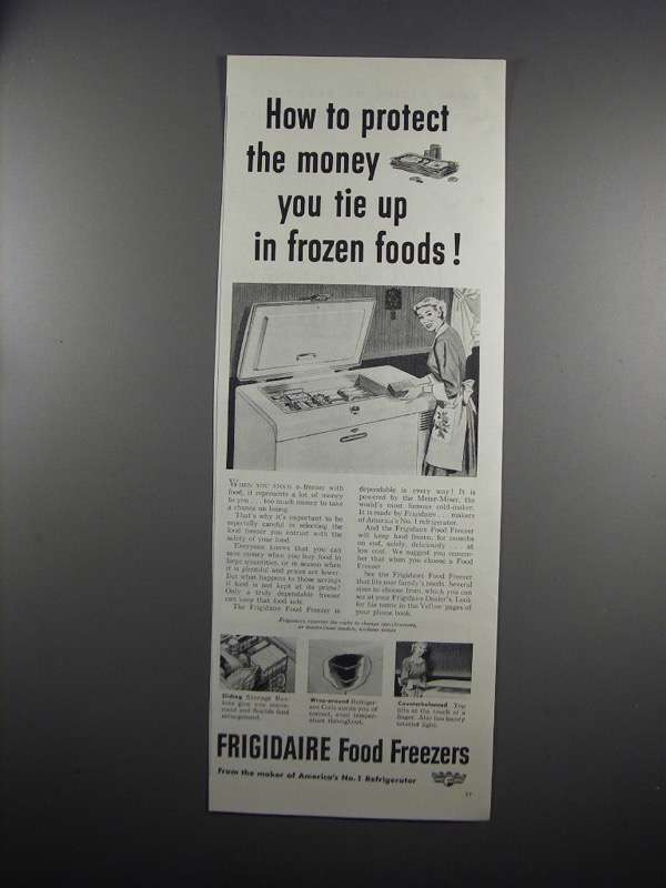 Primary image for 1951 Frigidaire Food Freezer Ad - Protect the Money