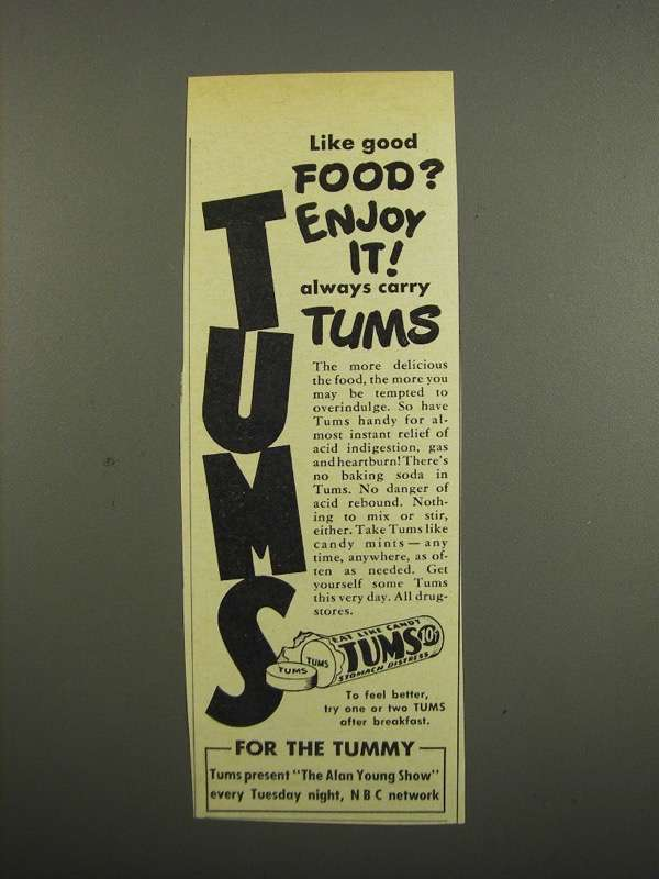 Primary image for 1949 Tums Medicine Ad - Like Good Food?