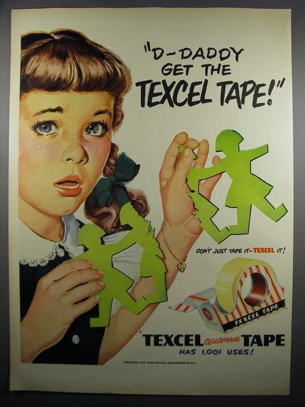 Primary image for 1950 Texcel Tape Ad - D-Daddy Get the Texcel Tape!