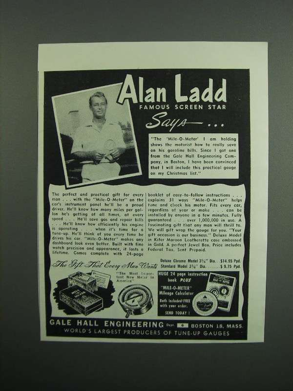 Primary image for 1951 Gale Hall Mile-O-Meter Mileage Ad - Alan Ladd