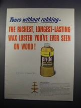 1951 Johnson's Pride Wax Ad - Yours Without Rubbing - $14.99