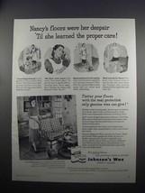 1951 Johnson's Wax Ad - Nancy's Floor Were Her Despair - $14.99