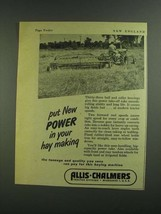 1955 Allis-Chalmers Power Rake Ad - Hay Making - $14.99