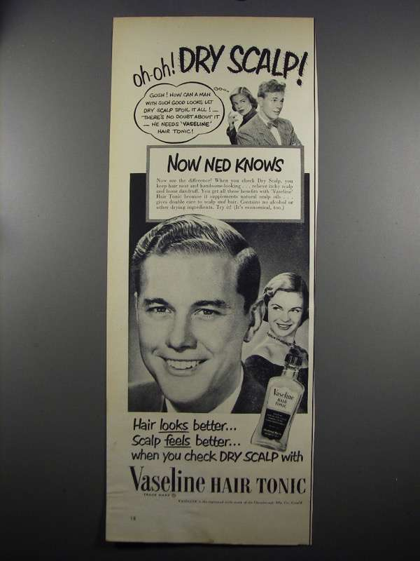 Primary image for 1952 Vaseline Hair Tonic Ad - Oh-Oh Dry Scalp!