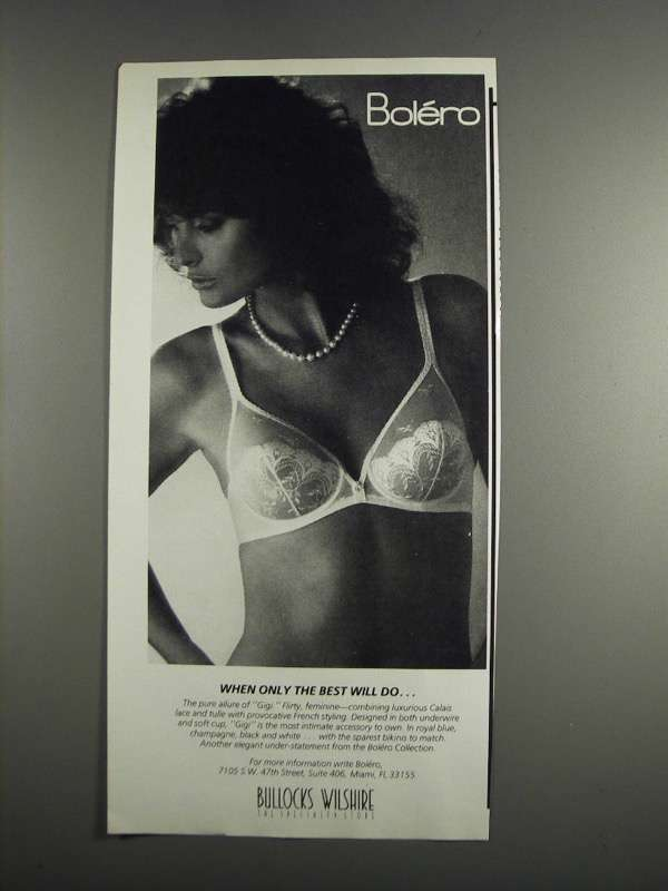 Primary image for 1984 Bolero Gigi Bra Ad - Only the Best Will Do