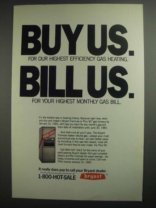 Primary image for 1984 Bryant Gas Furnace Ad - Buy Us Bill Us