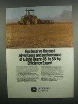 1984 John Deere Tractors Ad - You Deserve - $14.99