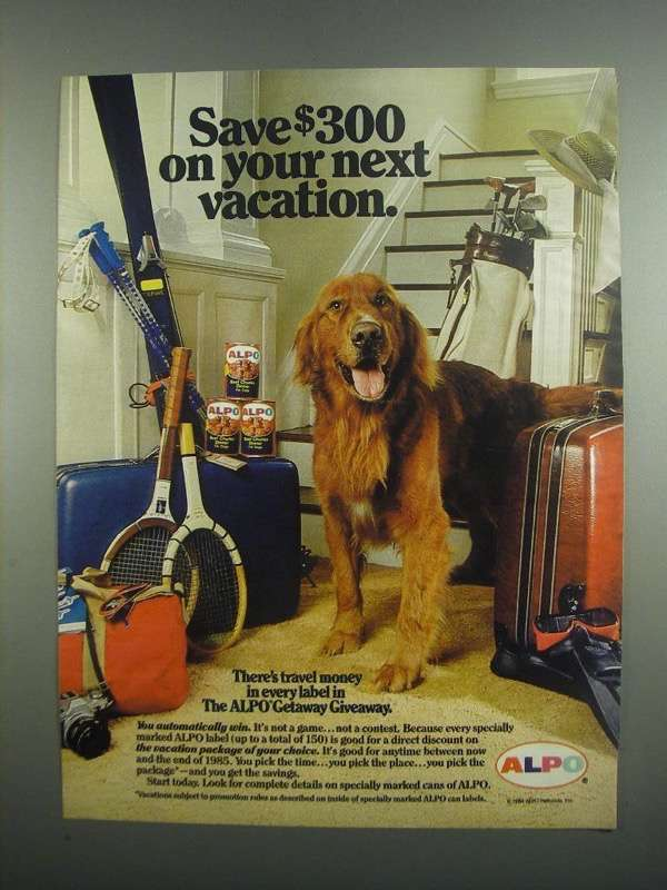 Primary image for 1984 Alpo Dog Food Ad - Save $300 On Next Vacation