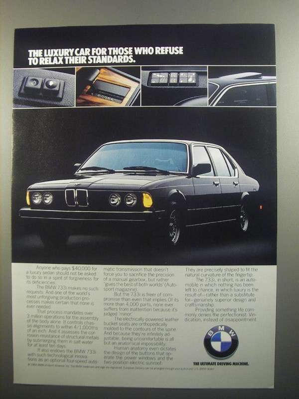 Primary image for 1984 BMW 733i Ad - Refuse to Relax Their Standards