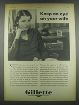 1932 Gillette Razor Blades Ad - Keep Eye on Your Wife - $14.99