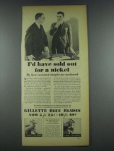 1935 Gillette Blue Blades Ad - Sold Out For a Nickel - $14.99