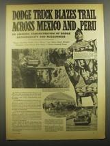 1939 Dodge Trucks Ad - Blazes Trail Across Mexico Peru - $14.99