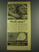 1936 General Electric Edison Mazda Lamps Ad - Trouble? - $14.99