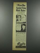 1937 Gillette Blades Ad - I Warn Men Against Misfit - $14.99