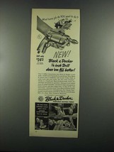 1955 Black & Decker 1/4 inch Drill Ad - Does 'em Better - $14.99