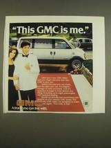 1985 GMC Safari Van Ad - This GMC is me - $14.99