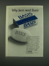 1985 Basis Superfatted Soap Ad - Why faces need Basis - $14.99