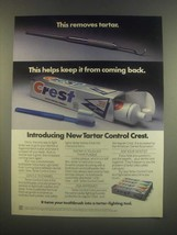 1985 Crest Tartar Control Toothpaste Ad - This Removes - $14.99
