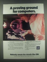 1985 GM General Motors Ad - Proving Ground Computers - $14.99