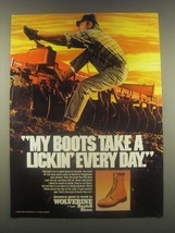 1985 Wolverine Boots Ad - Take A Lickin' Every Day - $14.99