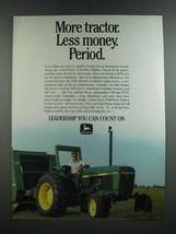 1986 John Deere 2350 Tractor Ad - More Tractor. Less Money. Period - $14.99
