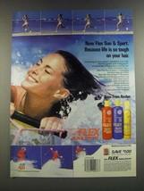 1986 Revlon Flex Sun & Sport Shampoo, Conditioner and Mousse Ad - Life is Tough - $14.99