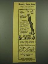 1915 Hancock Opera House Ad - Annette Kellerman in Neptune's Daughter - $14.99