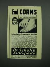 1938 Dr. Scholl's Zino-Pads Ad - End Corns - $14.99