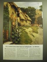 1955 British Travel Association Ad - It's a Short Lane That Has No Hollyhock - $14.99