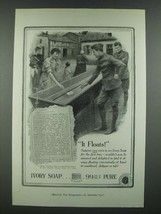 1919 Ivory Soap Ad - It Floats! - $14.99
