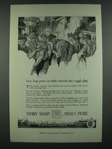 1919 Ivory Soap Ad - Proves Its Mettle When the Skin is Really Dirty - $14.99