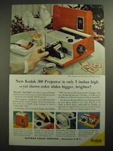 1957 Kodak 300 Projector Ad - Bigger, Brighter - $14.99