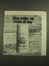 1971 Old Spice Stick Deodorant Ad - Stay Wake-Up Fresh All Day - $14.99