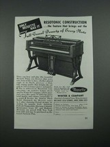 1938 Musette Piano Ad - Resotonic Construction - $14.99