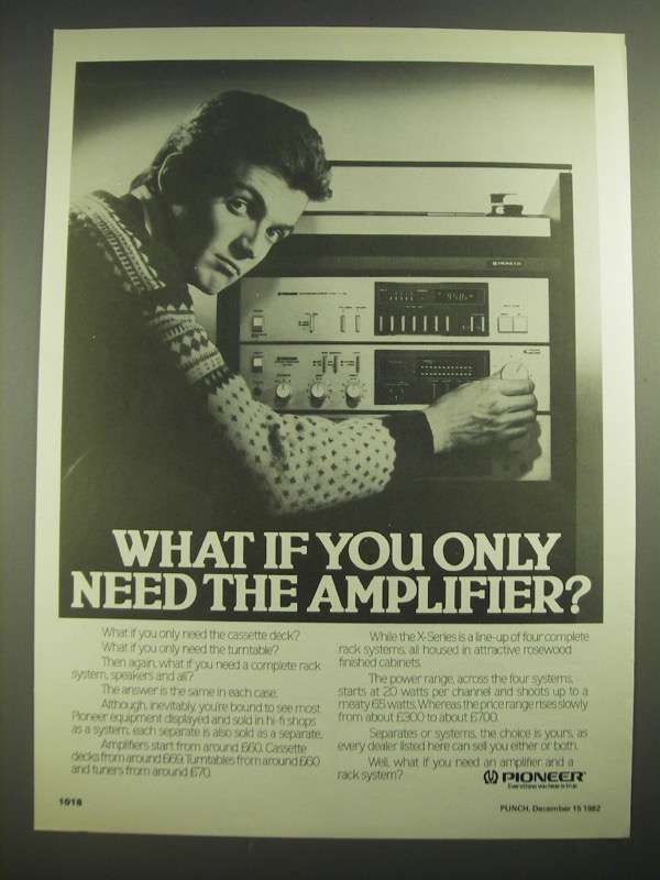 1982 Pioneer Stereo Separates and Systems Ad - Only Need the Amplifier - $14.99